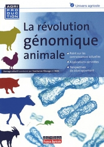 New book : « The Animal Genomics Revolution »