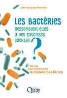 Les bactéries ressemblent-elles à des saucisses cocktail?